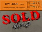 T2M 1/12-24 1.0mm THREADED HEX NUT w FLANGE 20pc